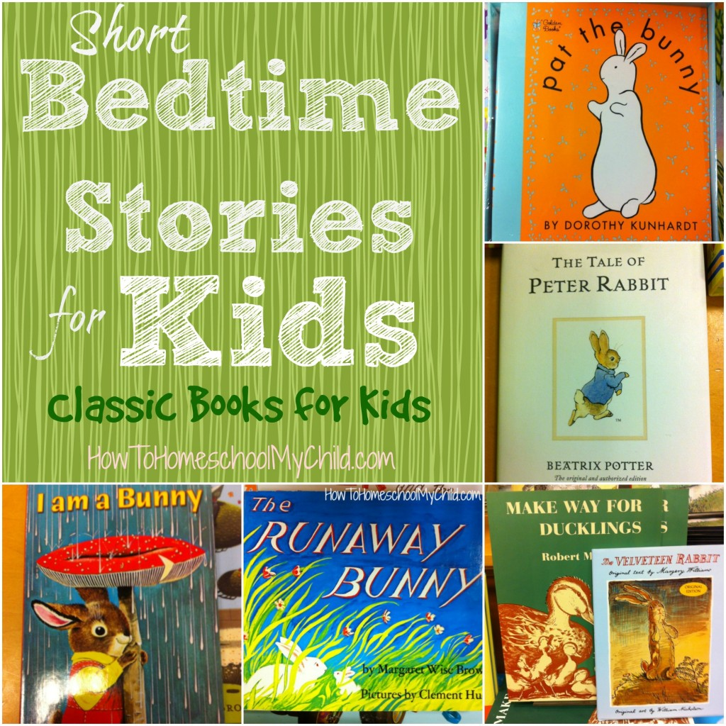 short bedtime stories for kids - classic books for kids of all ages, recommended by HowToHomeschoolMyChild.com