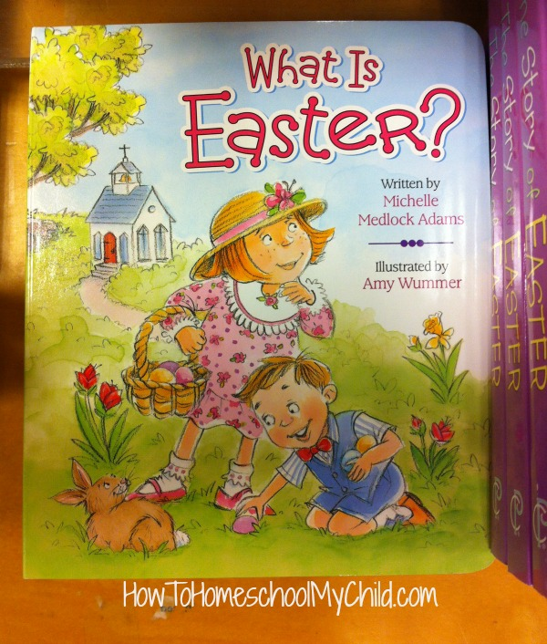 What is Easter? - board book for kids recommended by HowToHomeschoolMyChild.com
