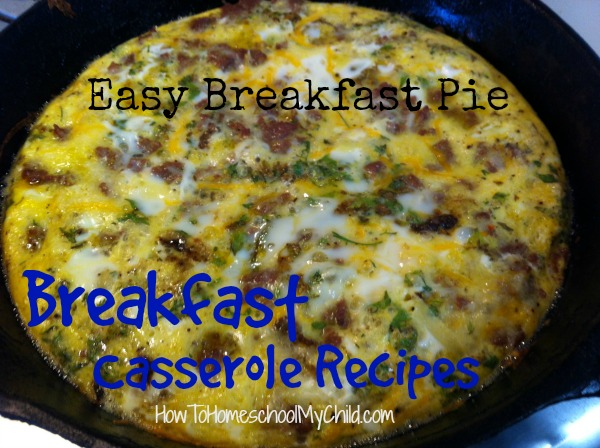 Easy & Yummy Breakfast Pie - everyone in the family liked this breakfast casserole recipes from HowToHomeschoolMyChild.com