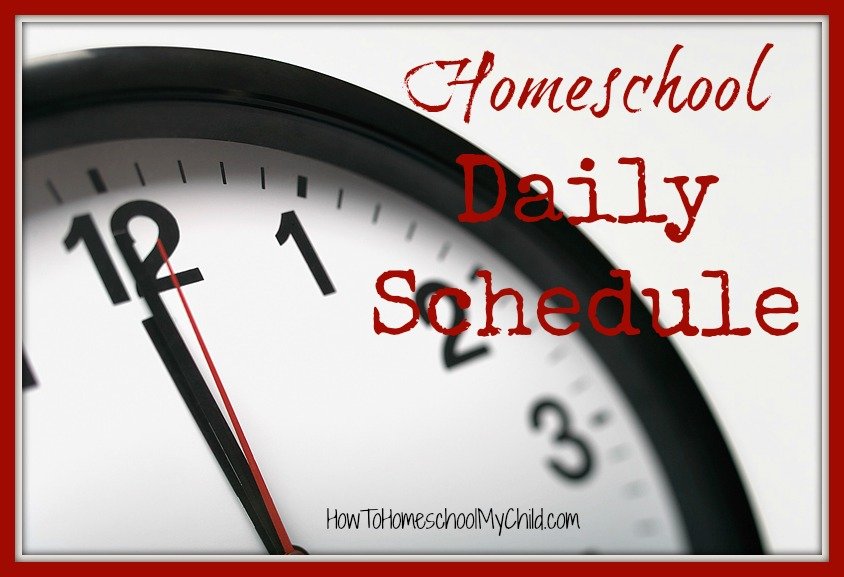 2 homeschool daily schedules - for elementary & secondary ages from HowToHomeschoolMyChild.com