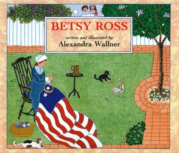 Betsy Ross, by Alexandra Wallner - Flag Day activities for kids from HowToHomeschoolMyChild.com