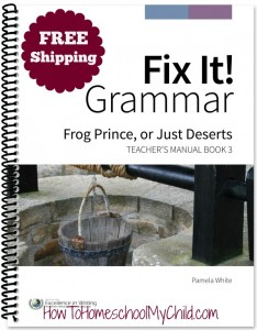 Fix It! Grammar Book 3 - BEST way to learn English grammar & FREE shipping from HowToHomeschoolMyChild.com