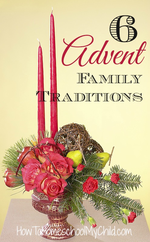 6 Advent Family Traditions & activities for kids from HowToHomeschoolMyChild.com