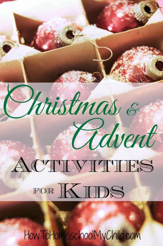 Christmas & Advent Activities for Kids {Weekend Links} from HowToHomeschoolMyChild.com