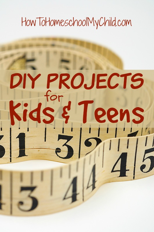 DIY projects for kids & teens {Weekend Links} from HowToHomeschoolMyChild.com