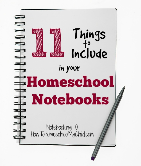 11 things to include in your homeschool notebook - Notebooking 101 from HowToHomeschoolMyChild.com