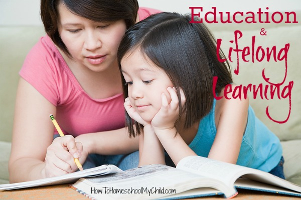 ideas to give help your kids be lifetime learning from HowToHomeschoolMyChild.com