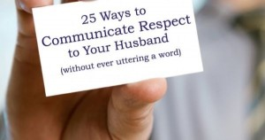 How to respect your husband