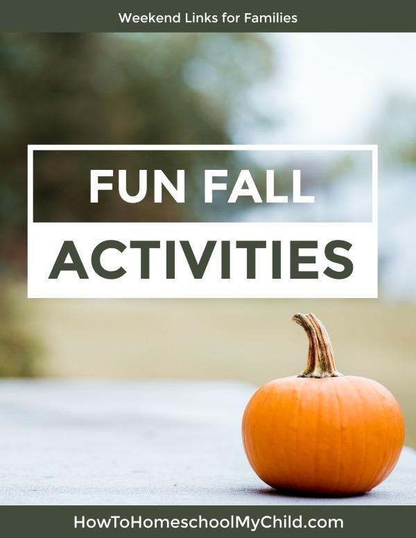 Fun fall activities for kids, preschoolers, homeschoolers and families