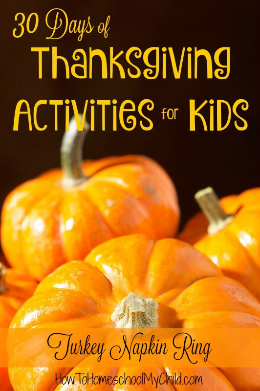 Easy Thanksgiving craft and decorations your kids can do! 30 Days of Thanksgiving Activities for Kids from www.HowToHomeschoolMyChild.com