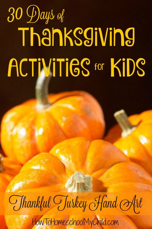 Create an easy Thanksgiving craft for kids! 30 Days of Thanksgiving Activities for Kids from www.HowToHomeschoolMyChild.com
