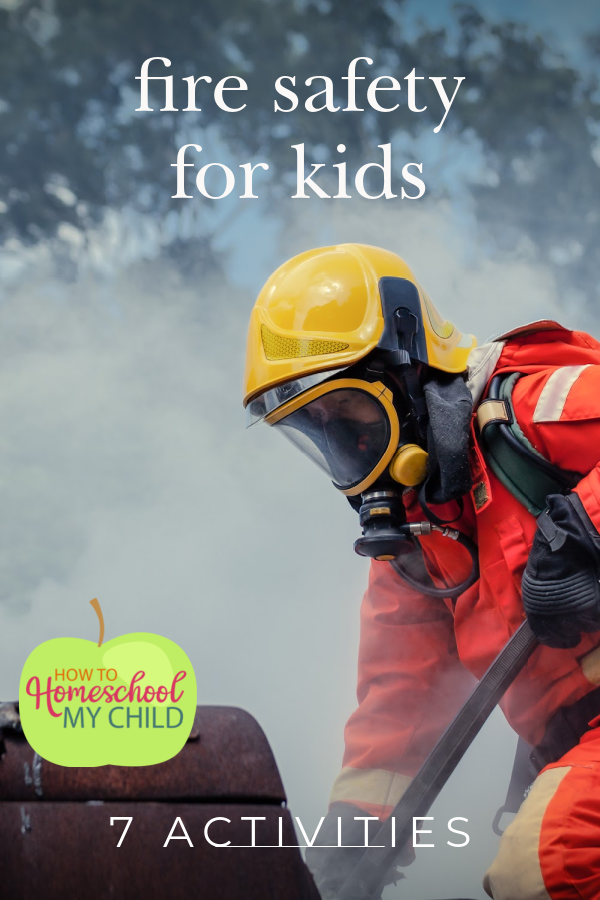 fire safety for kids - 7 activities