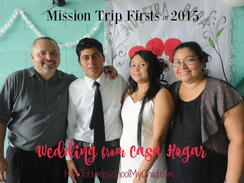 Family Mission Trip Firsts - Wedding with 2 kids from Casa Hogar - If you want to involve your kids in missions, think about sponsoring one of our kids - HowToHomeschoolMyChild.com