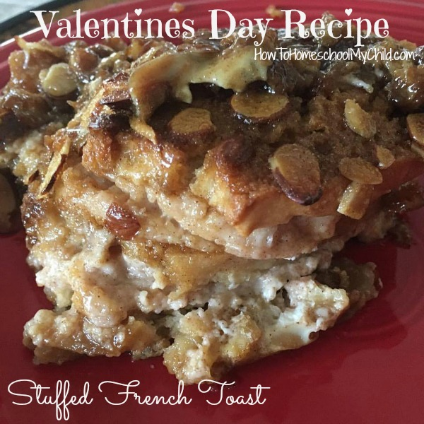 Stuffed French Toast - Valentines Day Recipes from HowToHomeschoolMyChild.com