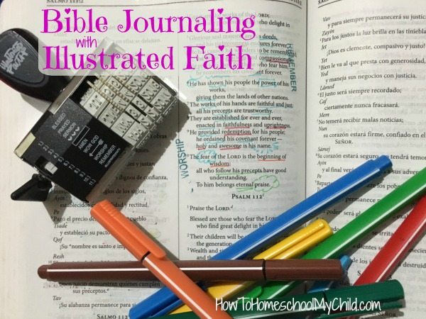 Try your hand at Bible journaling with Illustrated Faith stamp pad or kit ... review from HowToHomeschoolMyChild.com