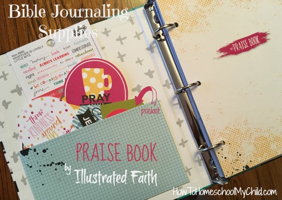 Praise Book is perfect for Bible journaling ... from Illustrated Faith - more info from HowToHomeschoolMyChild.com