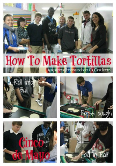 how to make tortillas - get FREE Cinco de Mayo activity guide from HowToHomeschoolMyChild.com