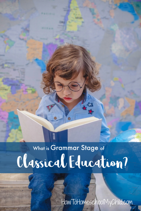 Classical Education in the Grammar Stage