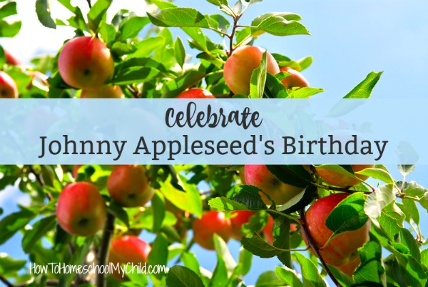 Ideas to celebrate Johnny Appleseed's Birthday