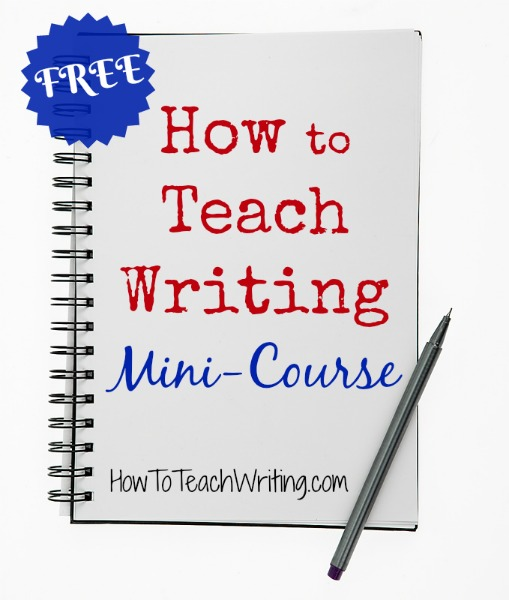 Get your FREE mini course ... How to Teach Writing