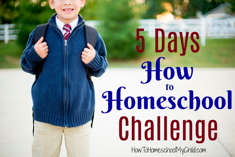 Join the 5 Days How to Homeschool Challenge
