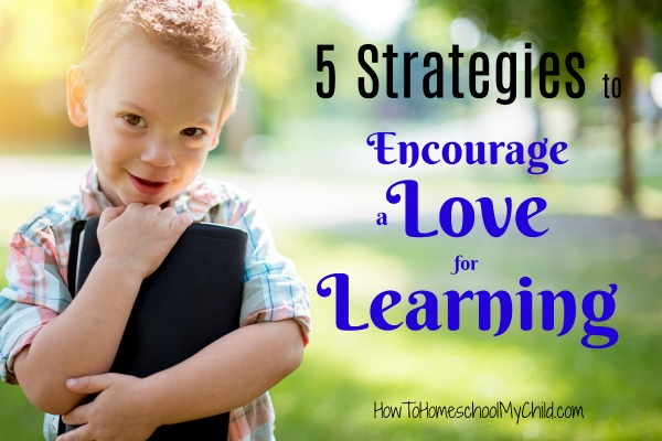 Join our FREE workshop on 5 Strategies to Encourage a Love for Learning