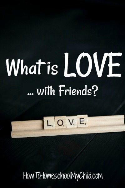 What is love with our friends? Practical way to show your friends you love them