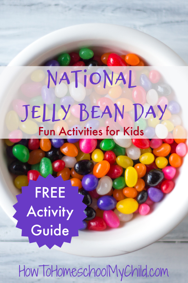 National Jelly Bean Day Activities for Kids & FREE Activity Guide