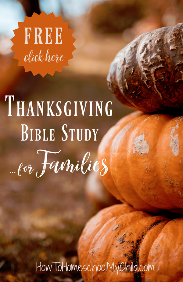 Free Thanksgiving Bible Study for Families ...prepare your kids to give thanks