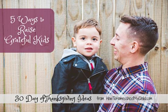 raise grateful kids, thanksgiving ideas