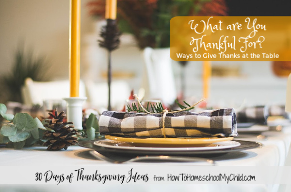 What are you thankful for? Try these ways to give thanks around your table on Thanksgiving Day