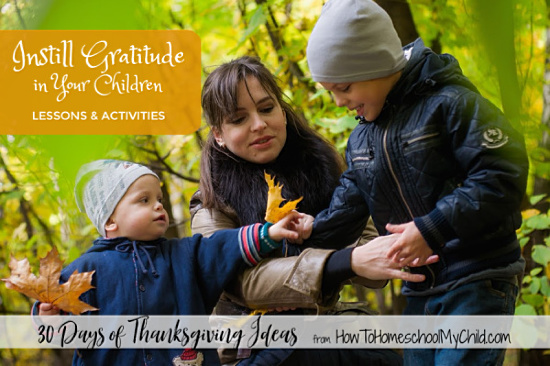 Instill gratitude in your children with these thankfulness lessons & activties for kids