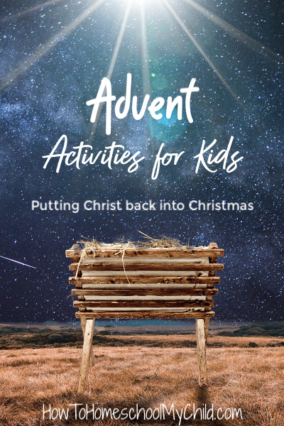 Try these Advent activities for Kids to put Christ back into Christmas