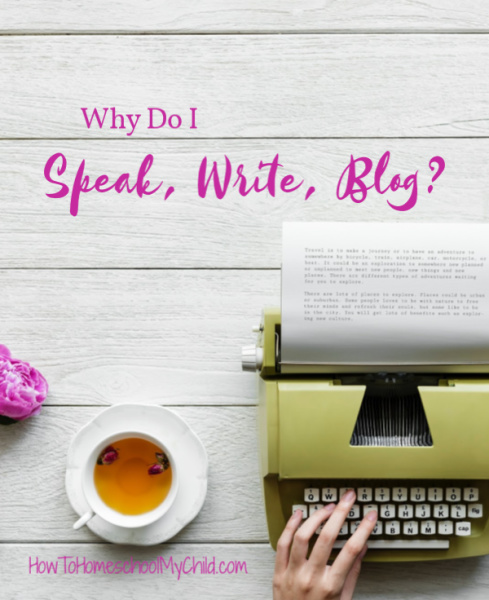 Why do I speak, write, blog?