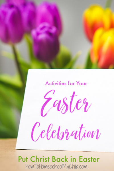 Easter activities for your Easter celebration with kids