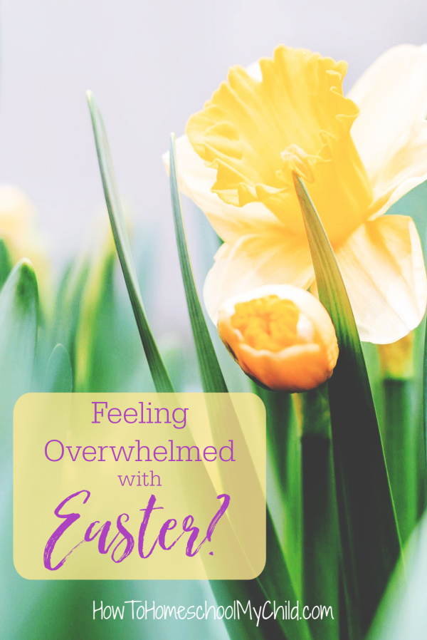 Feeling overwhelmed as a mom at Easter or any holiday