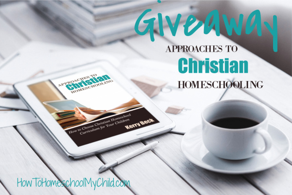 Giveaway Approaches to Christian Homeschooling Class