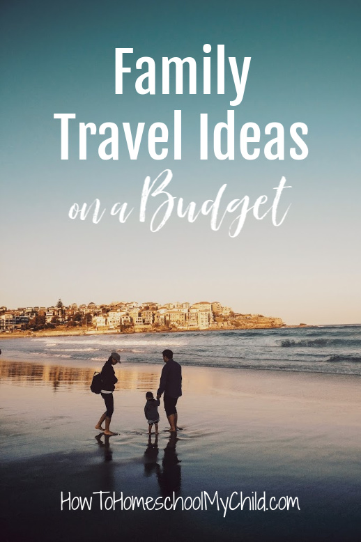 Family travel ideas on a budget - international and in the United States