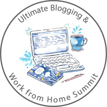 Register for Ultimate Blogging and Work at Home Summit