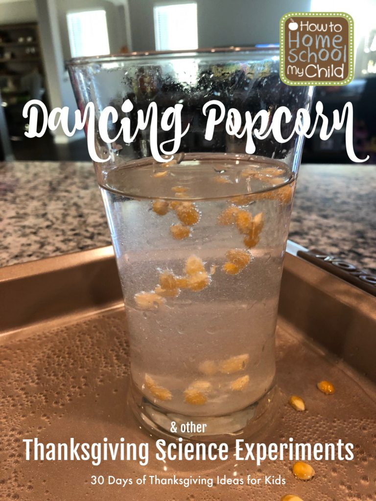 dancing popcorn & thanksgiving science experiment