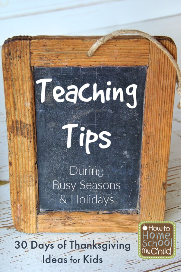 Practical teaching tips for Thanskgiving, holidays & other busy seasons