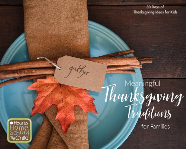 meaningful Thanksgiving traditions for families...easy to do