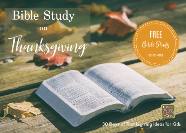 Free Bible study on thanksgiving to be used with families and kids