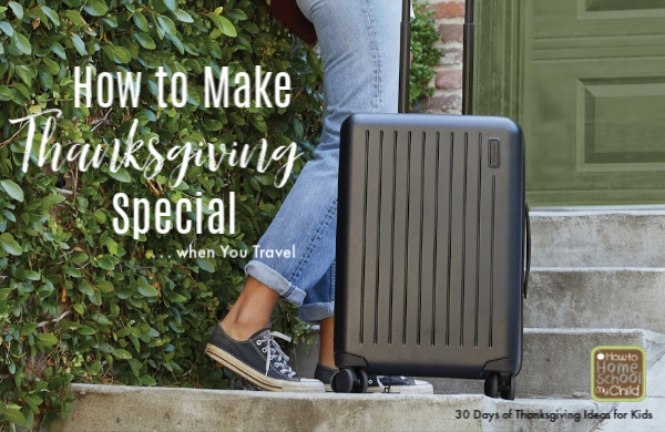 how to make Thanksgiving special when you travel