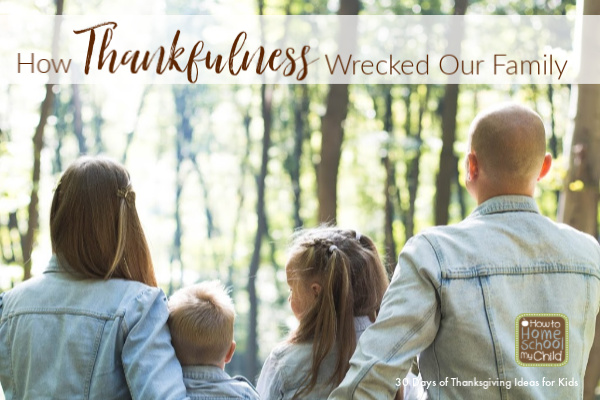 God's faithfulness - How thankfulness wrecked our family